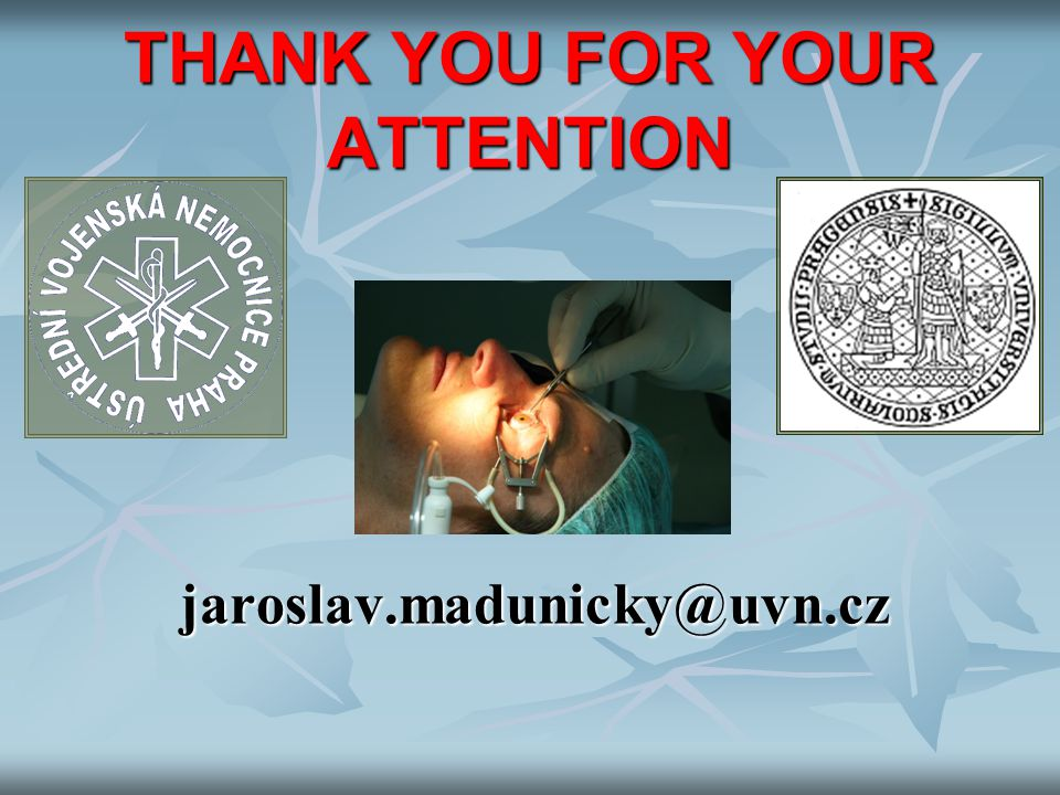 THANK YOU FOR YOUR ATTENTION jaroslav.madunicky@uvn.cz jaroslav.madunicky@uvn.cz