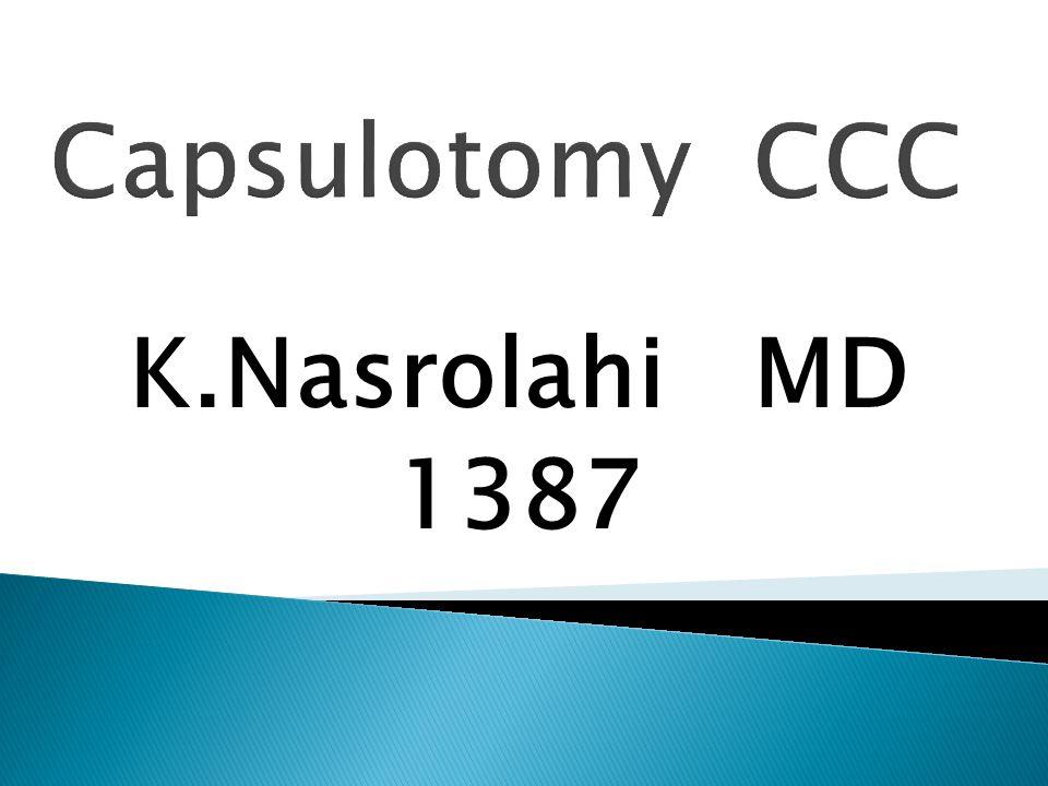 Capsulotomy CCC K.Nasrolahi MD 1387