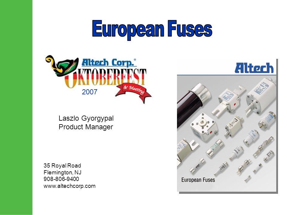 Laszlo Gyorgypal Product Manager 35 Royal Road Flemington, NJ 908-806-9400 www.altechcorp.com 2007