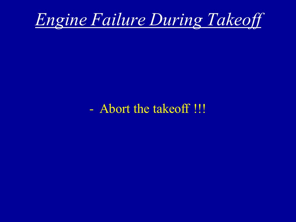 Aborting Takeoff - Memory items - Don't forget to announce.