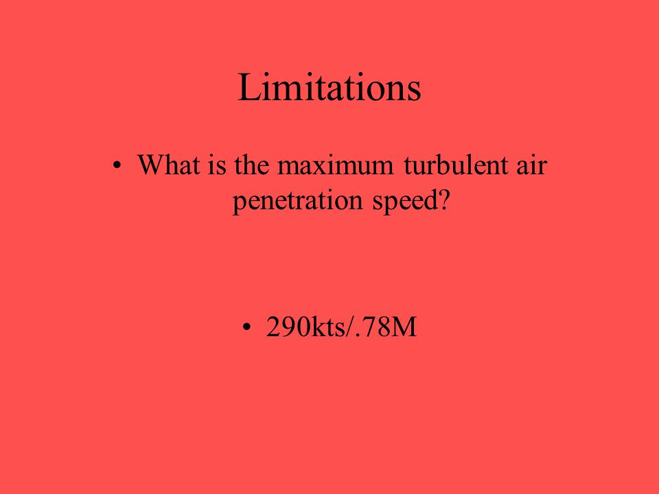 Limitations What is the maximum takeoff/landing pressure altitude? 757? 767? 757= 9500' 767= 8400'