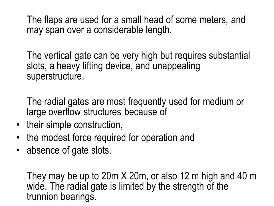 Spillway Face Recommended radius of toe: R=H 0 +0.25P R P x