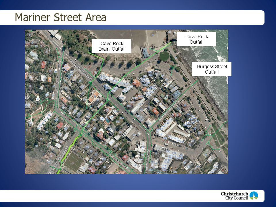 Christchurch City Council footer text Mariner Street Area Cave Rock Drain Outfall Cave Rock Outfall Burgess Street Outfall