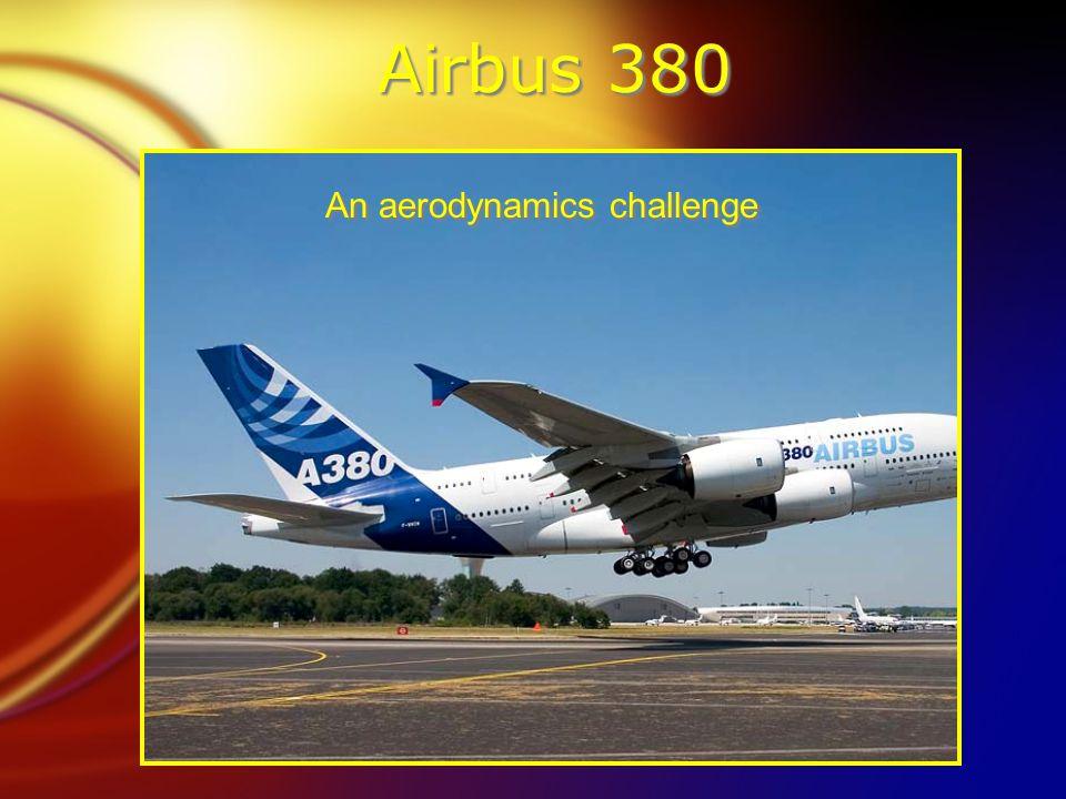 Airbus 380 An aerodynamics challenge