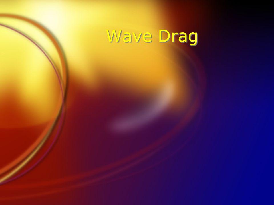 Wave Drag