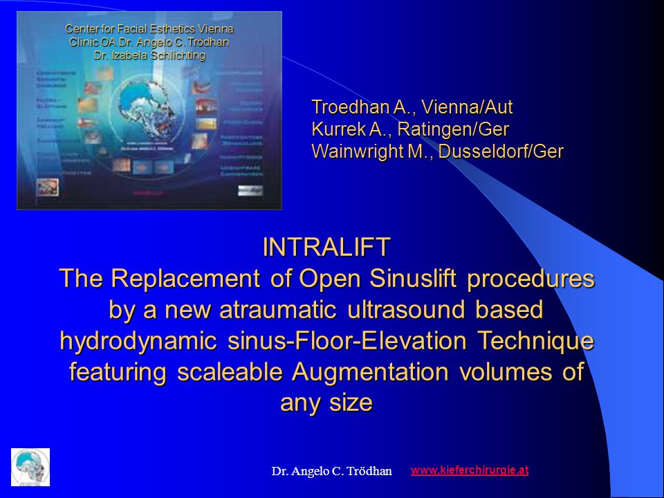 Dr. Angelo C. Trödhan Augmentation Volumina >6 ml / >14 mm