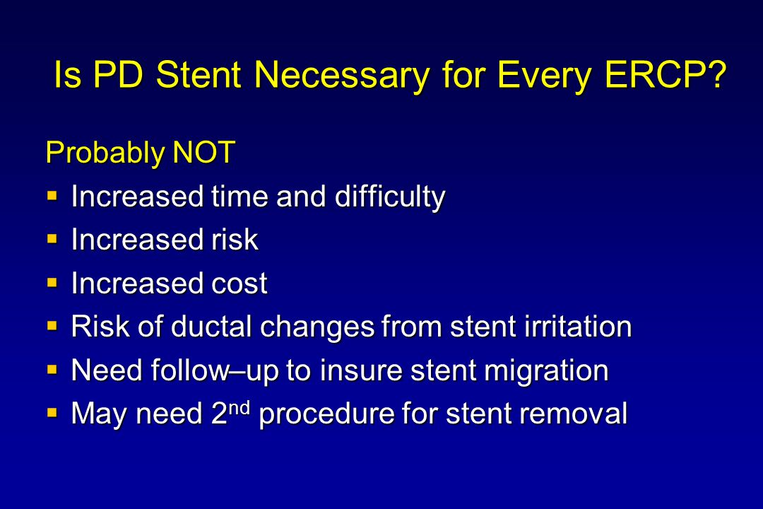Who Will Benefit from PD Stenting.
