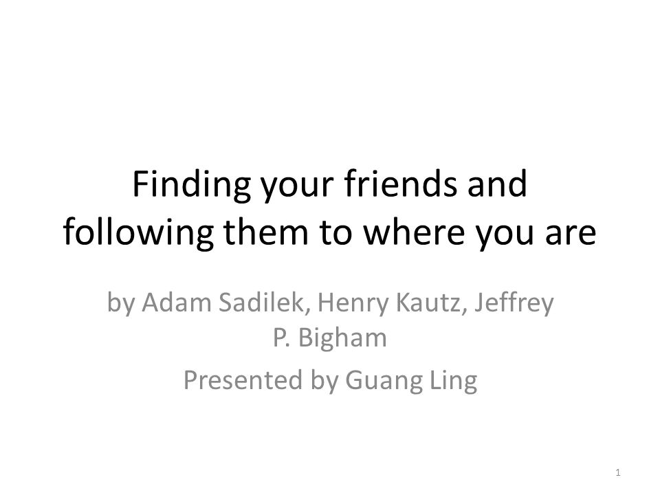 Location prediction Inference – Given a learnt model, what is the most likely sequence of location visited by a user.