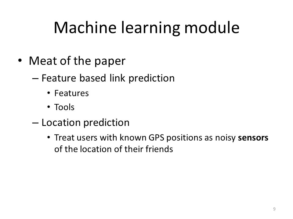 Location prediction Learning in supervised setting – Optimization objective function 20 Observed values Hidden values