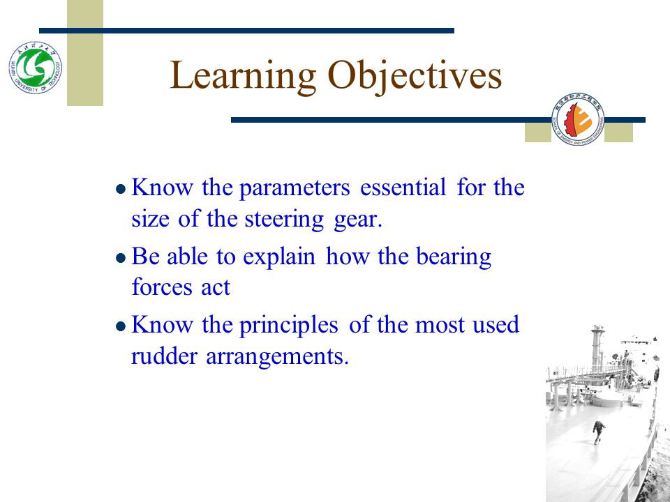 Learning Objectives Know the parameters essential for the size of the steering gear.