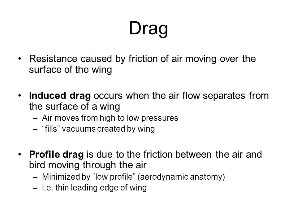 Induced Drag D i - induced drag A - aspect ratio k - constant L - lift S - wing area V e - airspeed ρ - air density V e - Airspeed D i - drag High speed Low speed