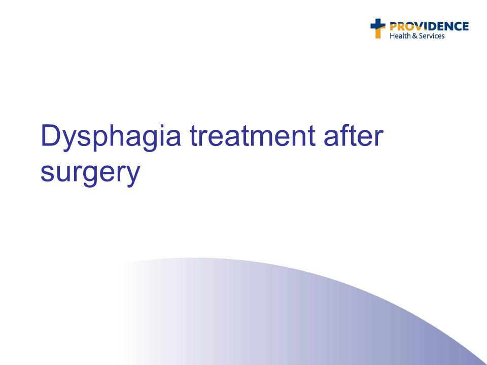 Dysphagia treatment after surgery