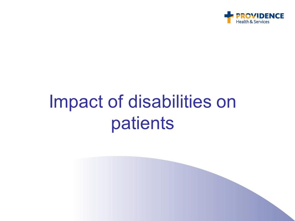 Impact of disabilities on patients