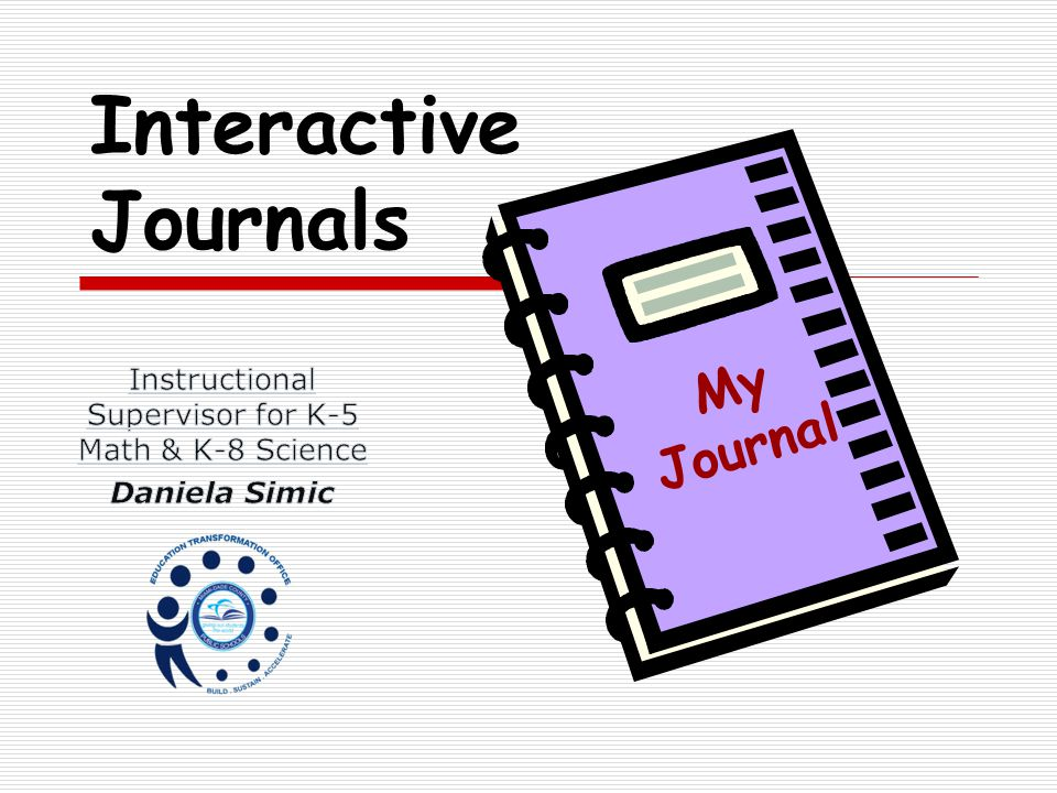 Interactive Journals My Journal