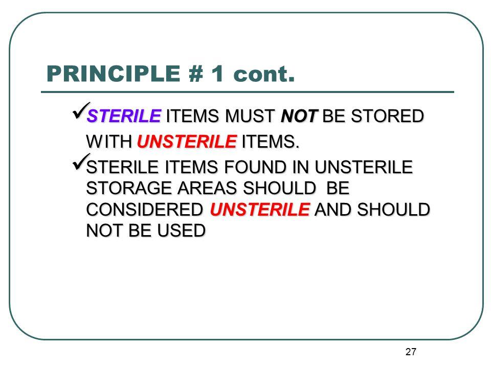 27 PRINCIPLE # 1 cont.