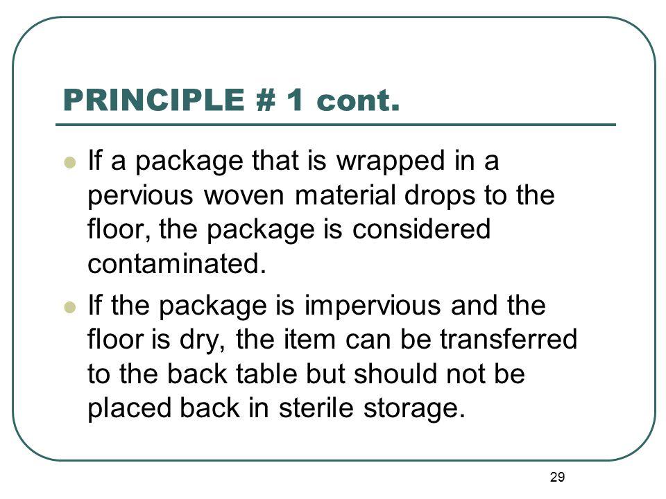 29 PRINCIPLE # 1 cont.