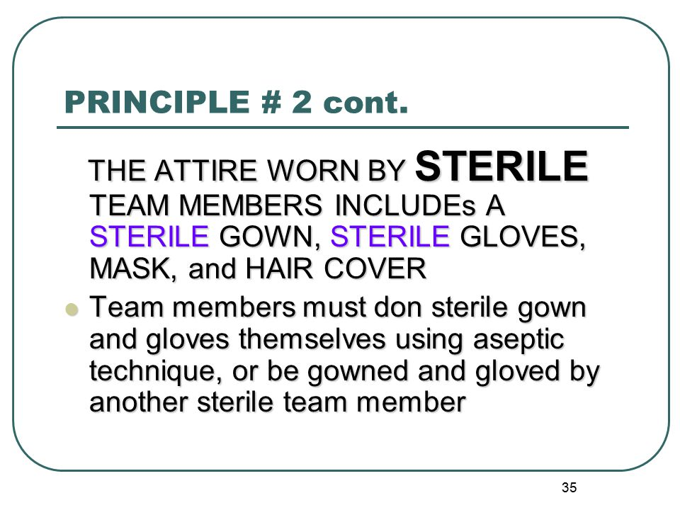 35 PRINCIPLE # 2 cont.