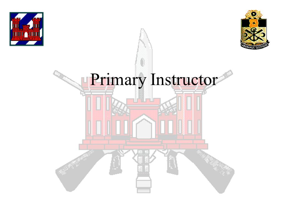 Primary Instructor SSG Ratliff Primary Instructor