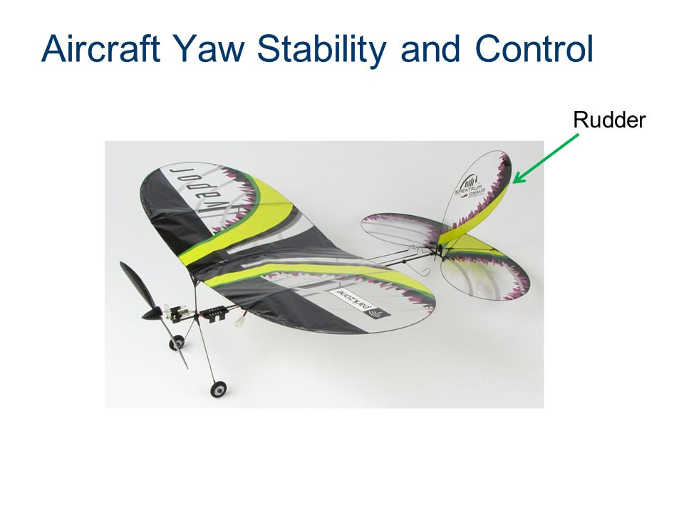 Aircraft Yaw Stability and Control Rudder