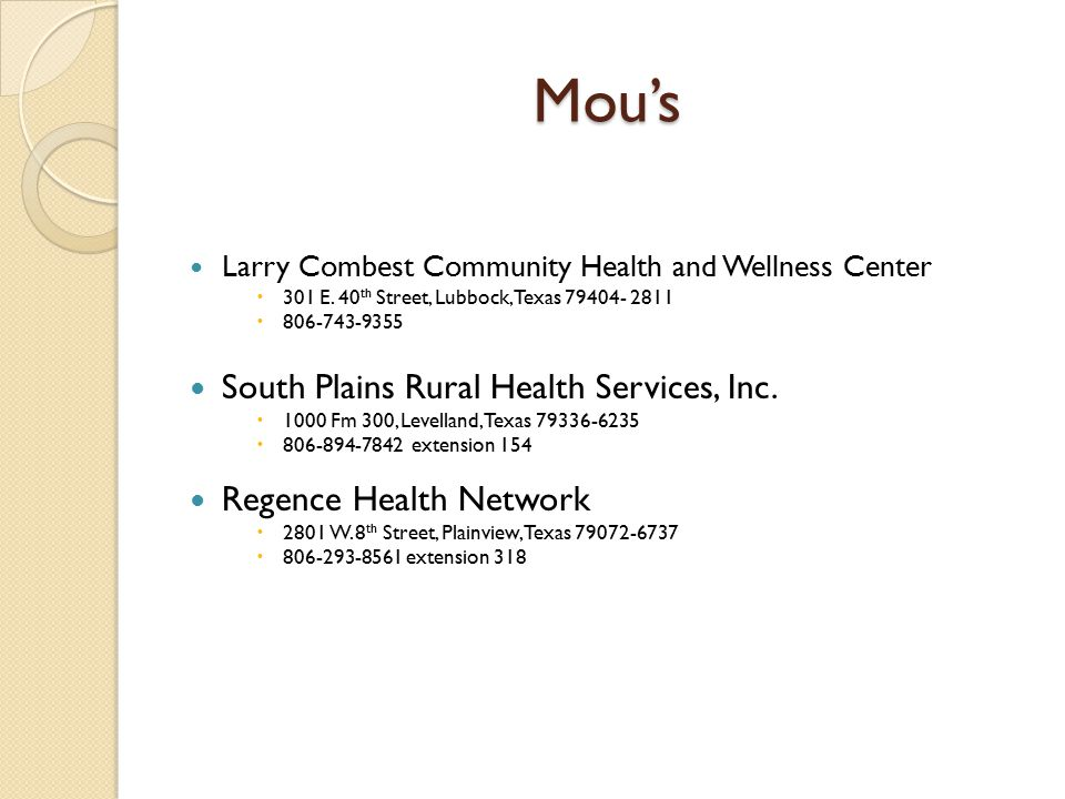 Mou's Mou's Larry Combest Community Health and Wellness Center  301 E.