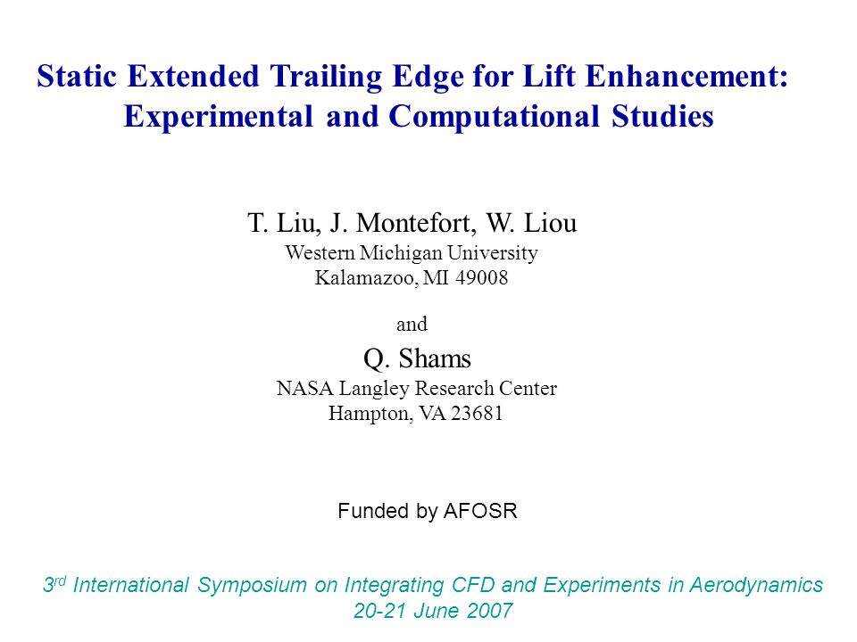 Static Extended Trailing Edge for Lift Enhancement: Experimental and Computational Studies T.