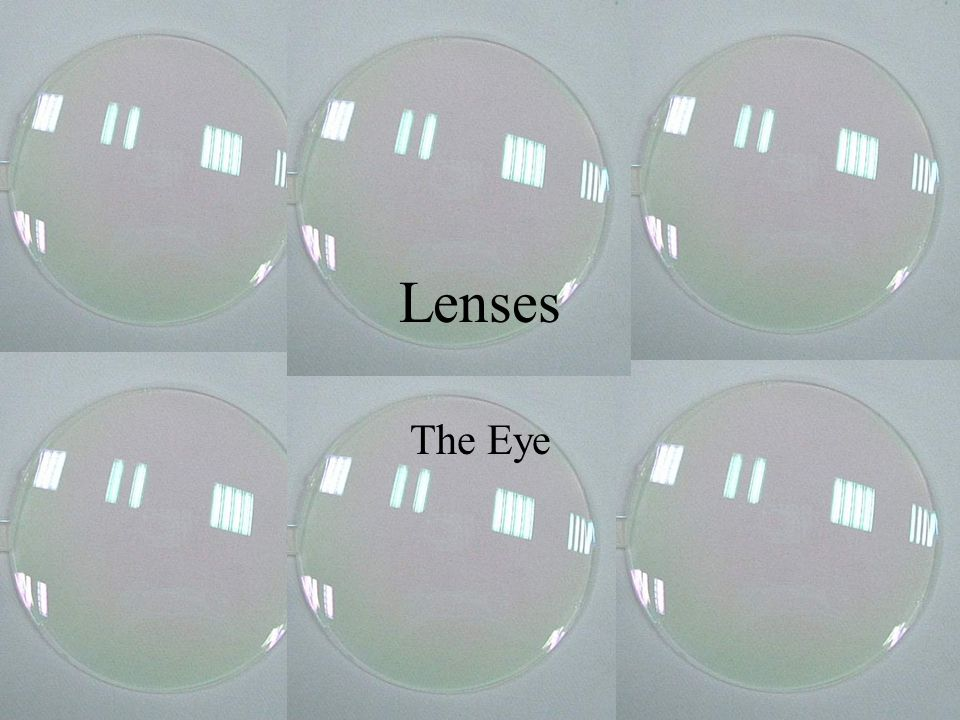 Lenses The Eye