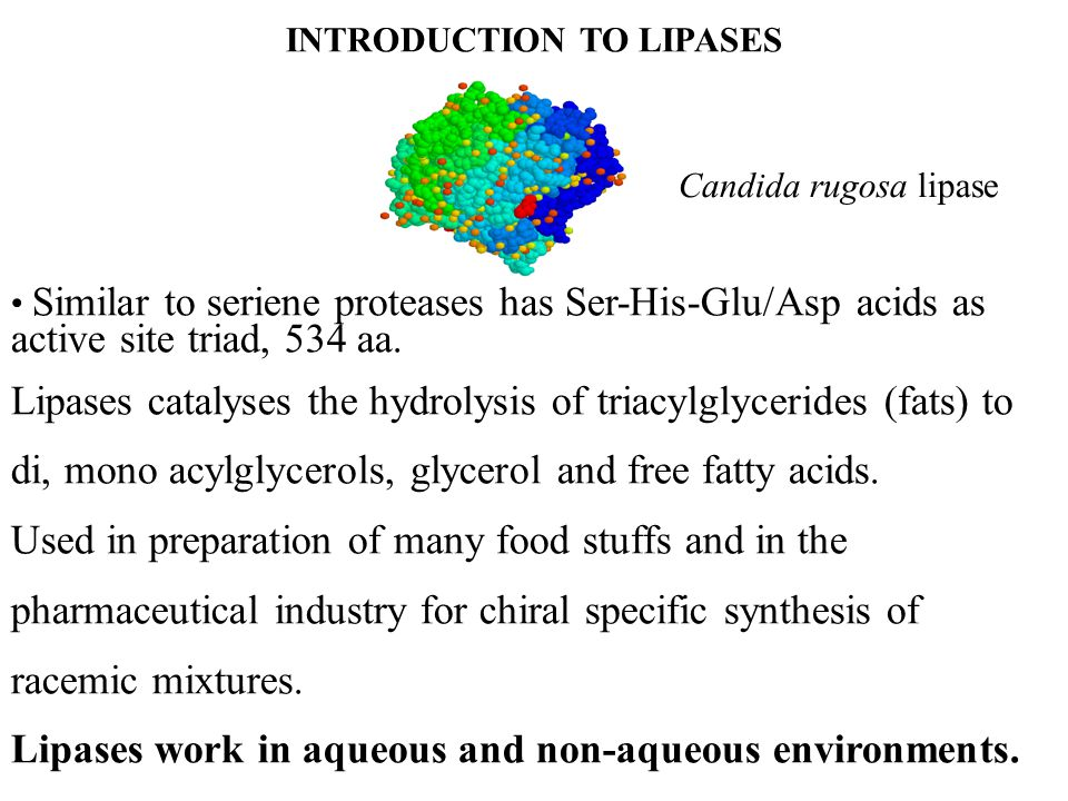 Lipases are simply defined as carboxylesterases catalyzing the hydrolysis (and synthesis) of long-chain acylglycerols.