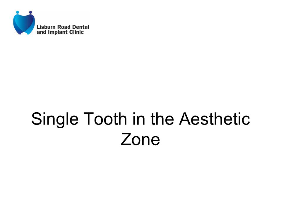 Single Tooth in the Aesthetic Zone
