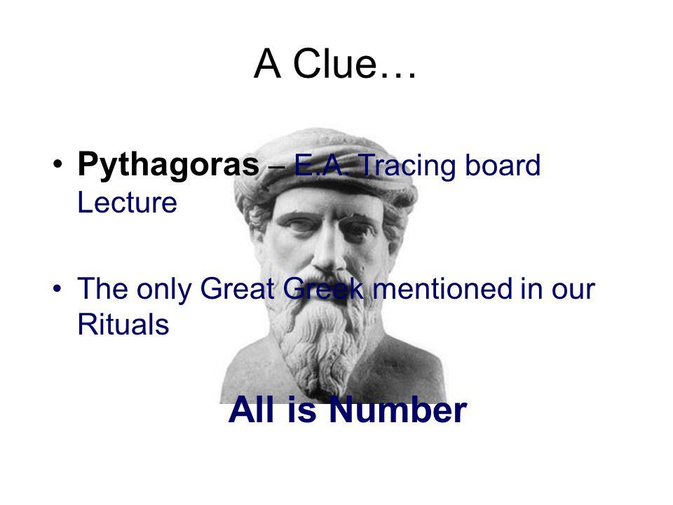 A Clue… Pythagoras – E.A.