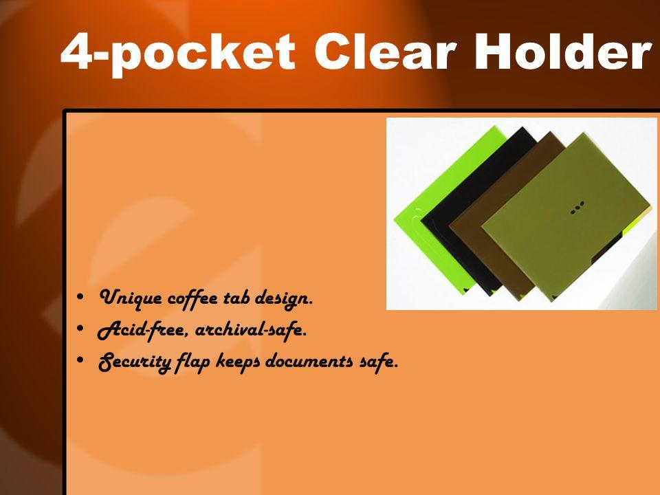 4-pocket Clear Holder Unique coffee tab design. Acid-free, archival-safe. Security flap keeps documents safe.