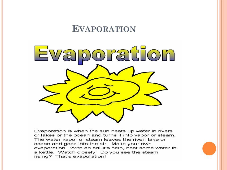 E VAPORATION