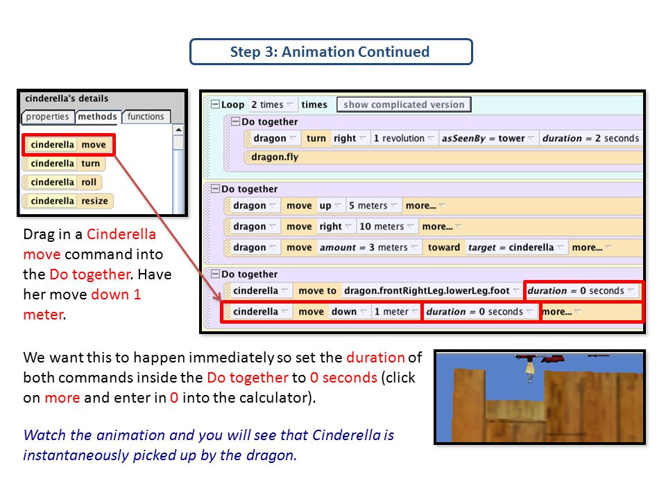 Step 3: Animation Continued Drag in a Cinderella move command into the Do together.