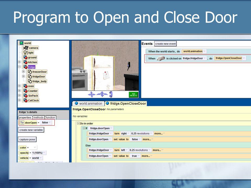 Program to Open and Close Door