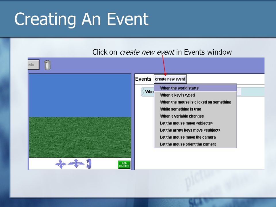 Creating An Event Click on create new event in Events window