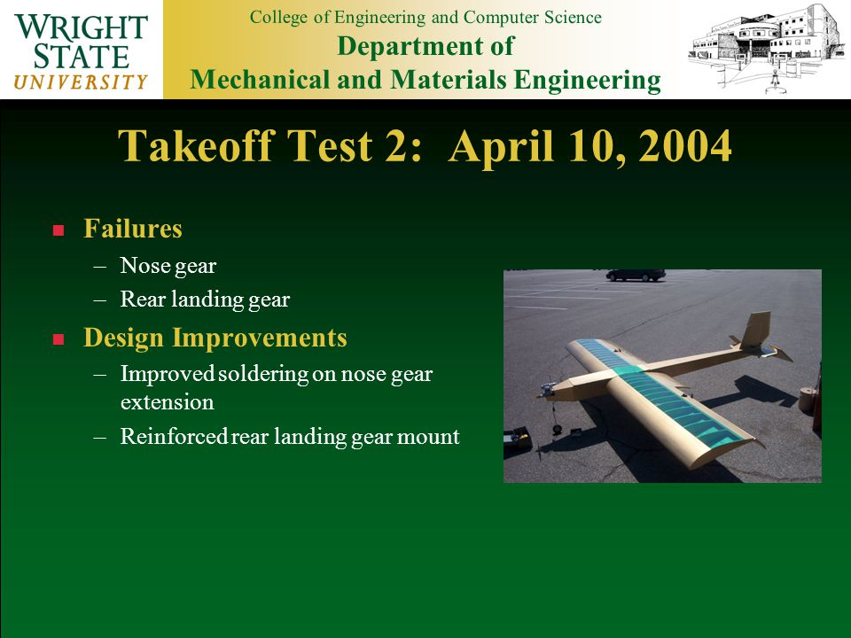 College of Engineering and Computer Science Department of Mechanical and Materials Engineering n Estimated total plane costs: $1,354.12 n Major Cost Breakdown Budget