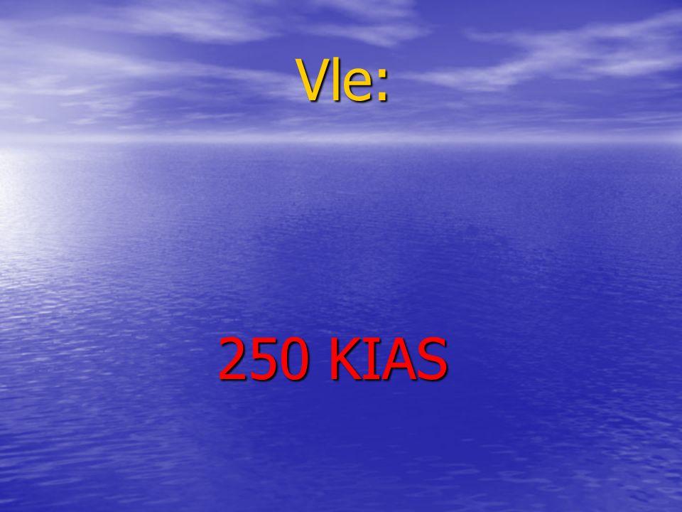 Vle: 250 KIAS