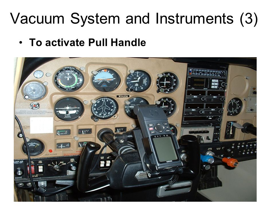 Vacuum System and Instruments (3) To activate Pull Handle