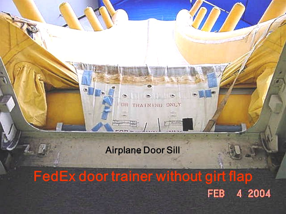 FedEx Flight 647, Memphis, TN Airplane Door Sill FedEx door trainer with girt flap