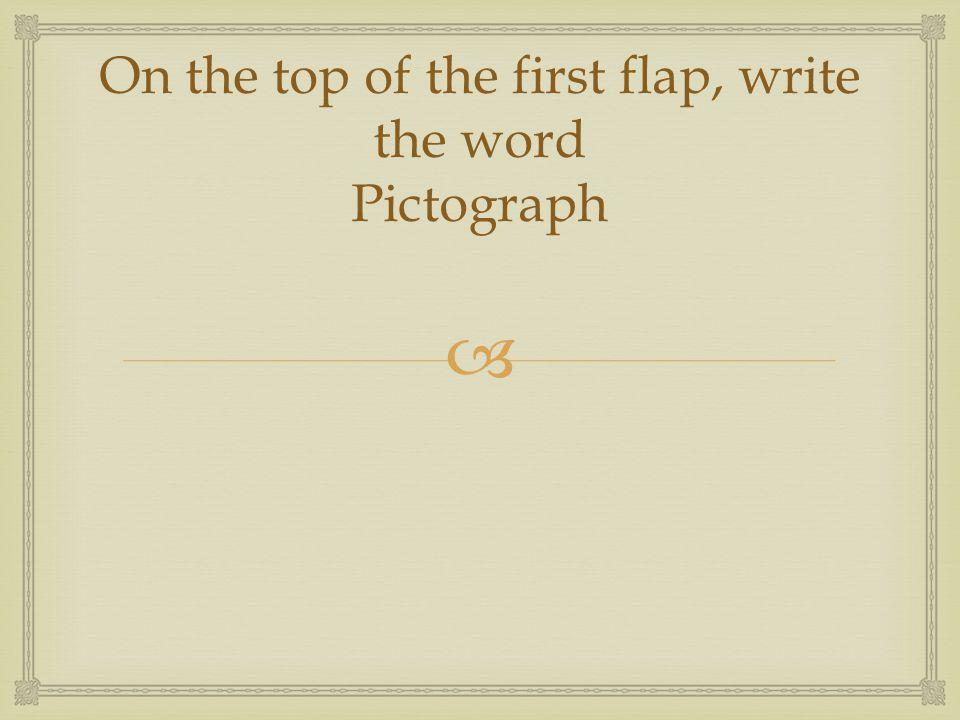 PictographCuneiformHieroglyphics