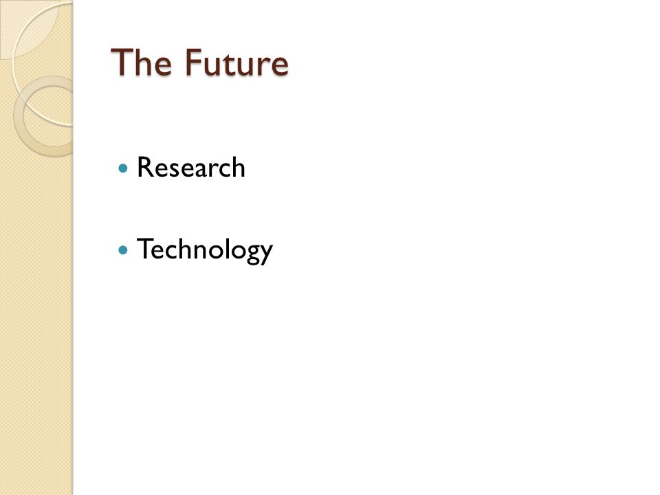 The Future Research Technology