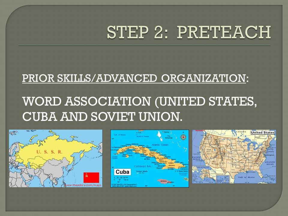 PRIOR SKILLS/ADVANCED ORGANIZATION: WORD ASSOCIATION (UNITED STATES, CUBA AND SOVIET UNION.