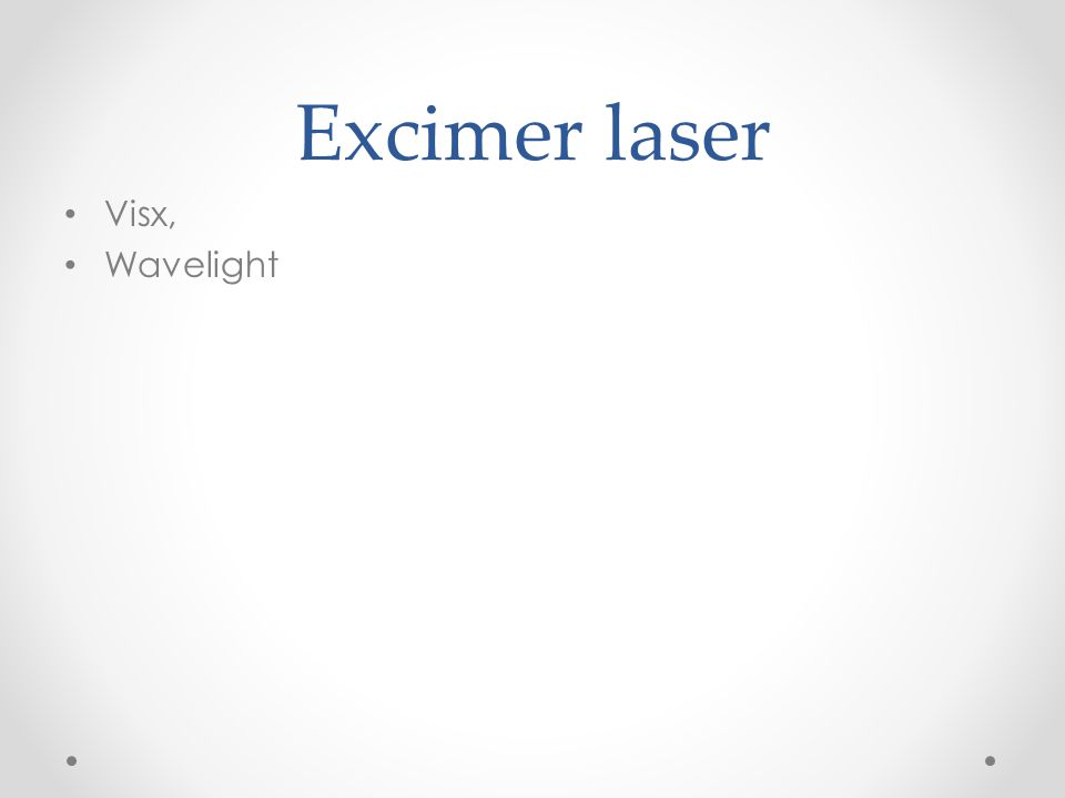 Excimer laser Visx, Wavelight