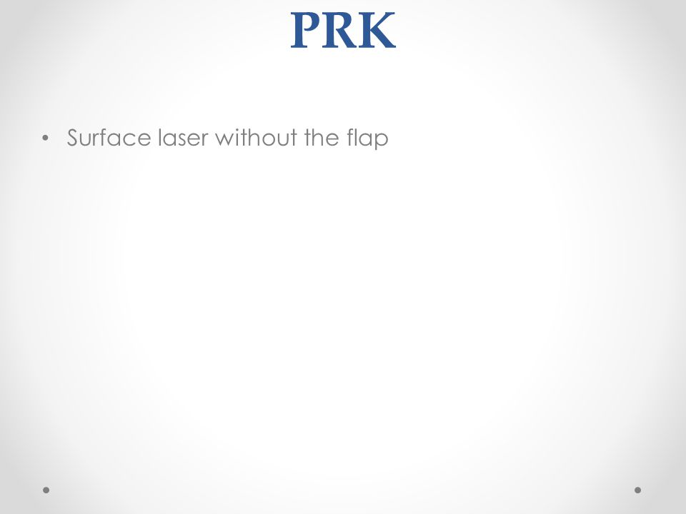 PRK Surface laser without the flap