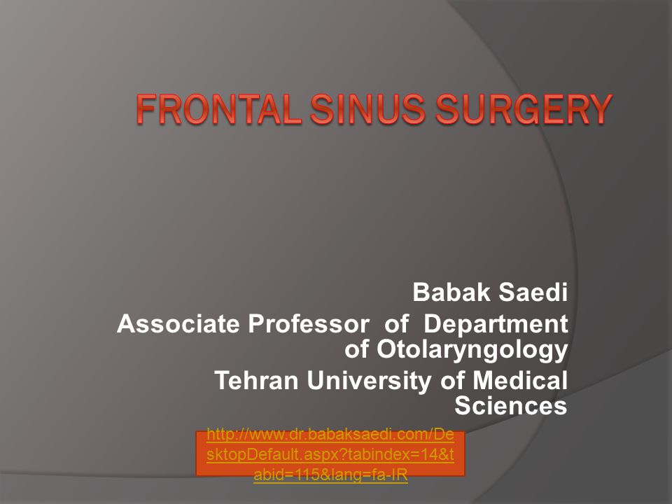 Endoscopic Frontal Sinusotomy Principles  Dissection should be performed from posterior to anterior and from medial to lateral  Preserve all frontal recess mucus membrane  The frontal ostium can be stented or left alone!!!.