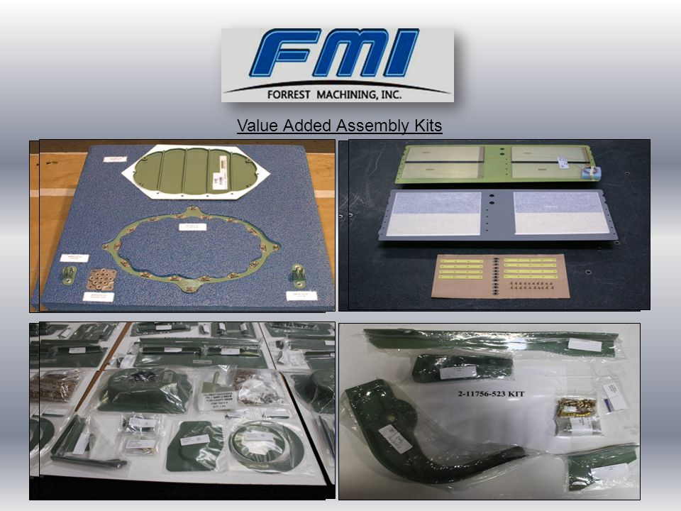Value Added Assembly Kits