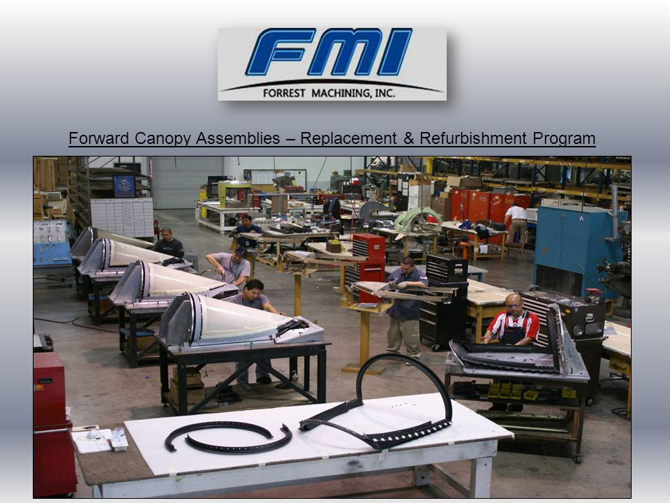 Forward Canopy Assemblies – Replacement & Refurbishment Program