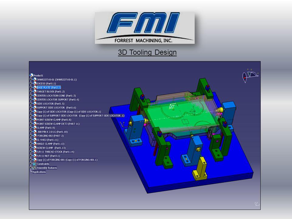 3D Tooling Design
