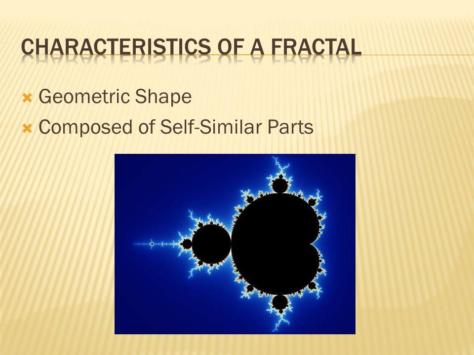  Geometric Shape  Composed of Self-Similar Parts