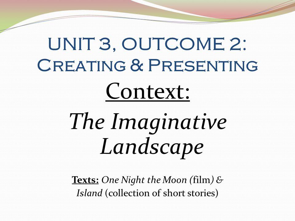 'The Imaginative Landscape' …what does it mean.