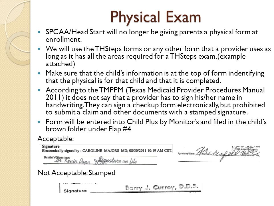 Physical Exam SPCAA/Head Start will no longer be giving parents a physical form at enrollment.
